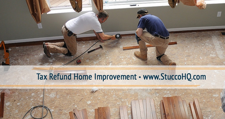 Tax Refund Home Improvement